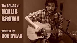 Dolbro Dan - The Ballad of Hollis Brown [Bob Dylan]