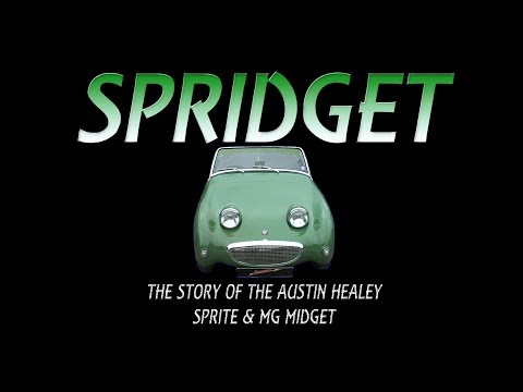 Spridget The Story of the Austin Healey Sprite & MG Midget