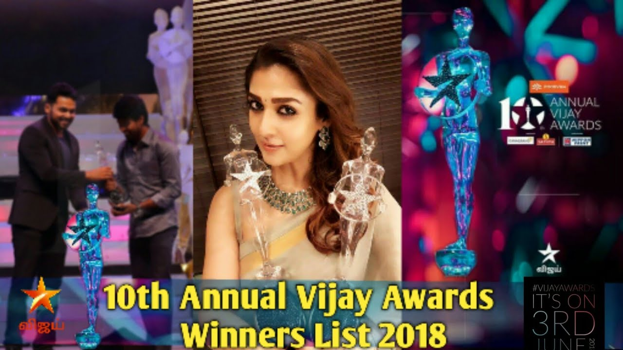 Vijay TV 10th Annual Vijay Awards Winners Full List 2018 || 10th Annual  Vijay Awards 2018