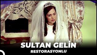 Sultan Gelin - HD Film (Restorasyonlu)