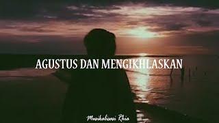 Download Musikalisasi Rhia : Agustus dan Mengikhlaskan (Elvinitiaraa)