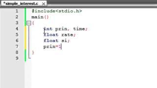 C Programming Tutorial-5: Program To Compute Simple Interest