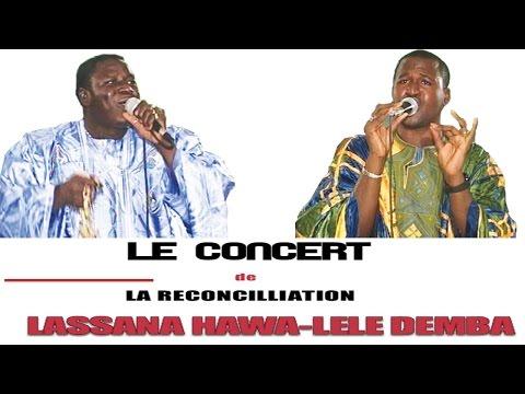 Le concert de la reconcilliation LASSANA HAWA LELE DEMBA (Partie 1)