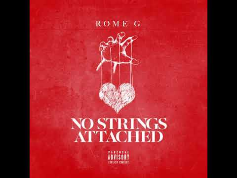 RomeG- No Strings Attached(Official Audio)