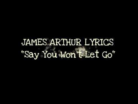 JAMES ARTHUR LYRICS - Say You Won't Let Go - AZ Lyrics