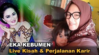 Download Mp3 Eka Kebumen. Kisah Dan Perjalanan Karir Sebagai Sinden Papan Atas. Q&a With