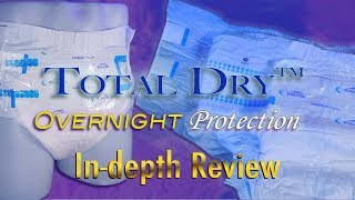 Total Dry™ Overnight Protection In-Depth Adult Diaper Review