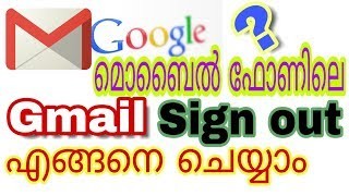 Gmail Sign Out Android In Malayalam | Logout Google Account | Delete Gmail Id