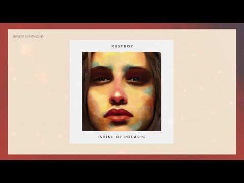 Rustboy - Shine of Polaris mp3 indir
