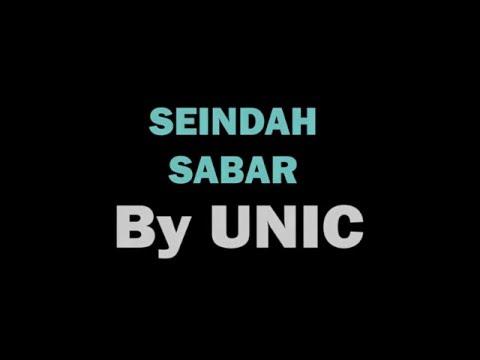VIDEO LIRIK SEINDAH SABAR UNIC