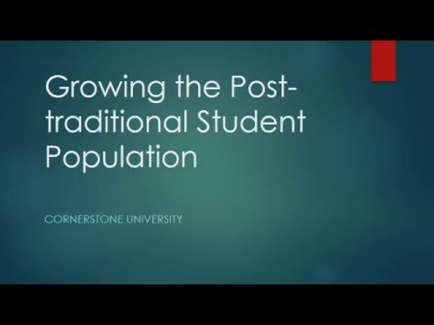 Case Analysis  Growing the Post traditional Student Population