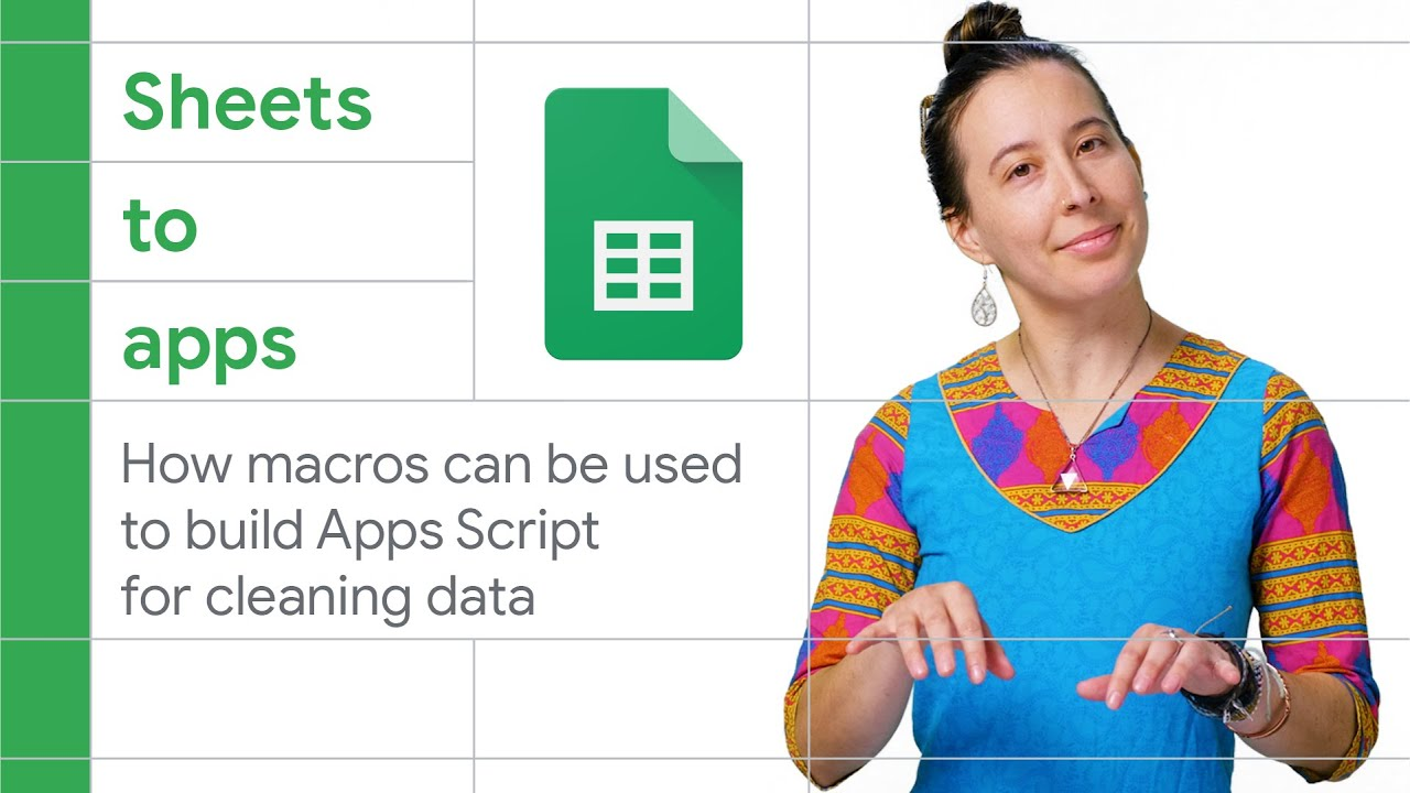 How macros can be used to build Apps Scripts for cleaning data - Sheets to Apps