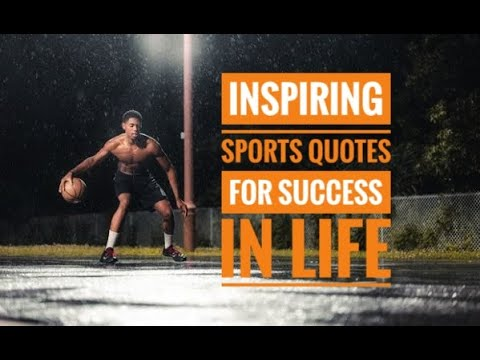 Best Sports Quotes For Success In Life Sports Quotes Motivation Success Passion And Work Youtube