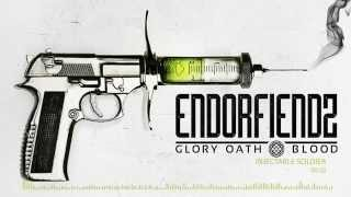 Glory Oath + Blood: Endorfiendz - Injectable Soldier