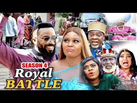 Download ROYAL BATTLE (SEASON 4) {TRENDING NEW MOVIE} - 2021 LATEST NIGERIAN NOLLYWOOD MOVIES