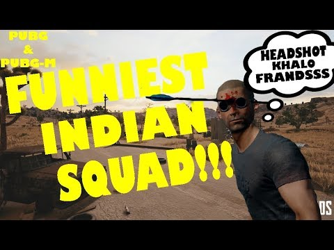 THE FUNNIEST INDIAN PUBG SQUAD! (PUBG FUNNY MOMENTS #3)