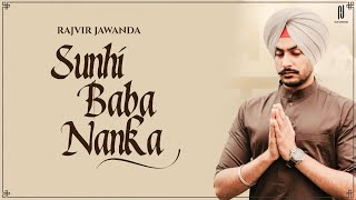 Sunhi Baba Nanka||Guru Nanak agge ik arjoi||Rajvir jawanda||Pirti silon||Dj duster||Latest song 2020