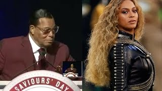 minister louis farrakhan says if police don t provide beyonc protection the nation of islam will