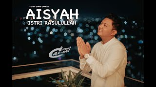 AISYAH ISTRI RASULULLAH - DENNY CAKNAN | COVER