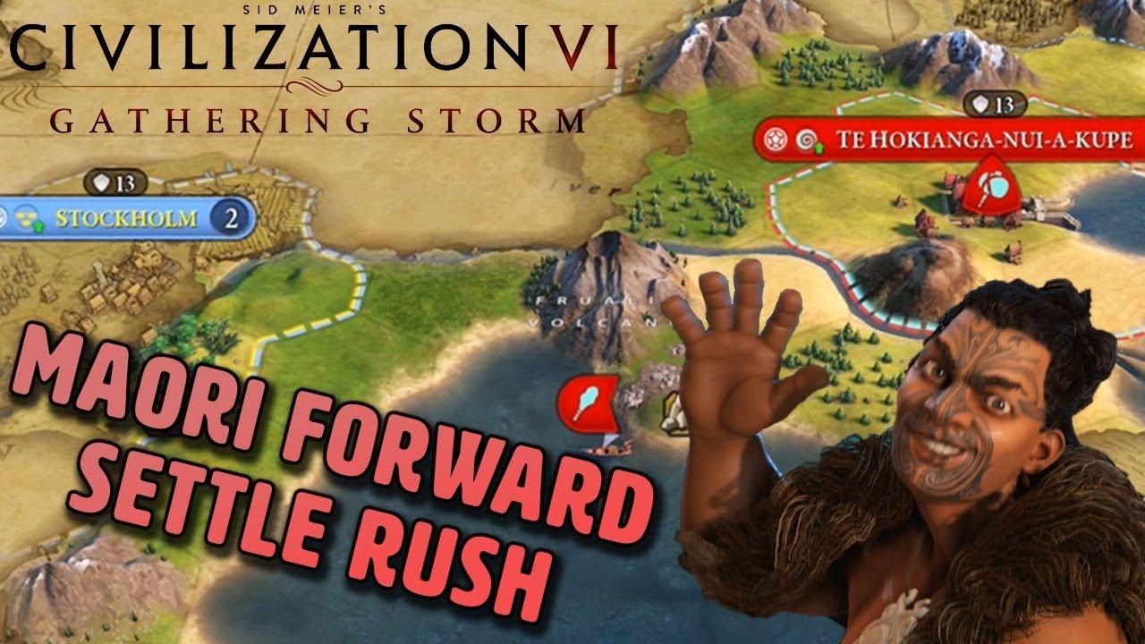 Maori Super Early Forward Settle Rush - Civilization VI Gathering Storm
