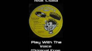 Joe T Vannelli - Play With The Voice (Free Voice Mix) ( feat Csilla)
