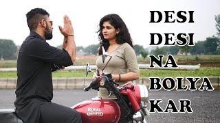 Desi Desi na Bolya Kar | Idiotic Launda | Rahul Sehrawat