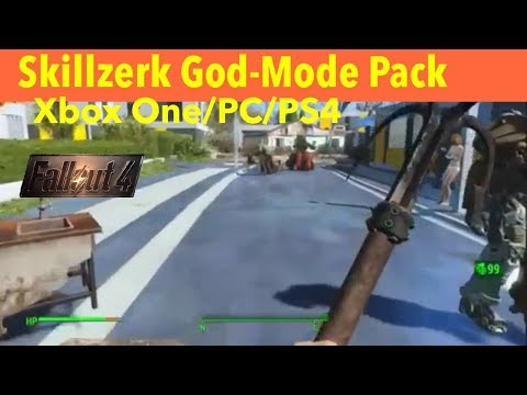 Fallout 4 Xbox One/PC/PS4 Mods|Skillzerk God-Mode Pack by Kurtwillgame