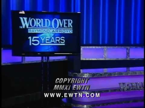 World Over - 15th Anniversary Special w/ Raymond Arroyo - Ratzinger, Bush & much more - 10-06-2011