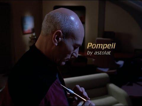 Pompeii - Captain Picard - Star Trek: TNG fanvid