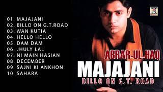 MAJAJANI (BILLO ON G.T. ROAD) - ABRAR UL HAQ - FULL SONGS JUKEBOX