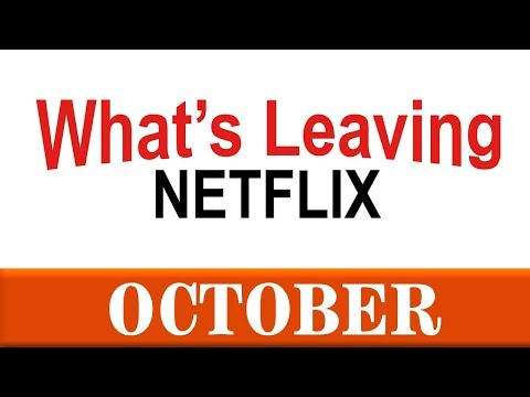What's Leaving Netflix: October 2018