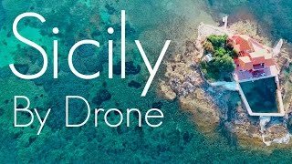 Sicily By Drone - Featured Drone Video Creator Knowmad Lab