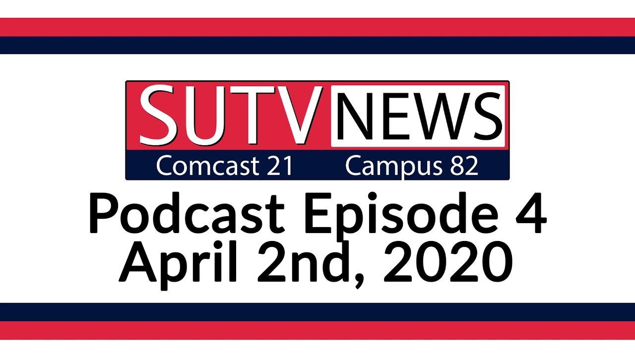 SUTV Podcast Episode 4