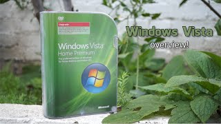 Windows Vista Overview - 9 years later