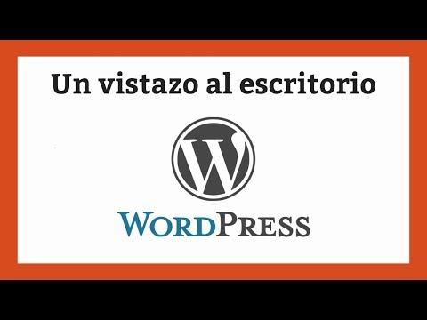 Un vistazo al escritorio de WordPress