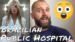 My Experience In A Brazilian Public Hospital