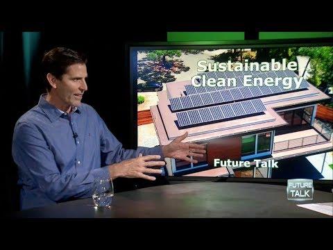 Future Talk #107 - Sustainable Clean Energy