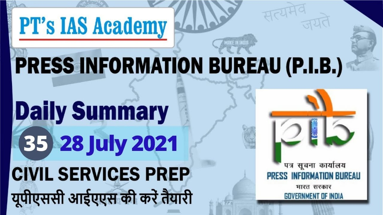 P.I.B. News Analysis - 35 - 28th July - by PT's IAS ACADEMY - for Civil Services exams