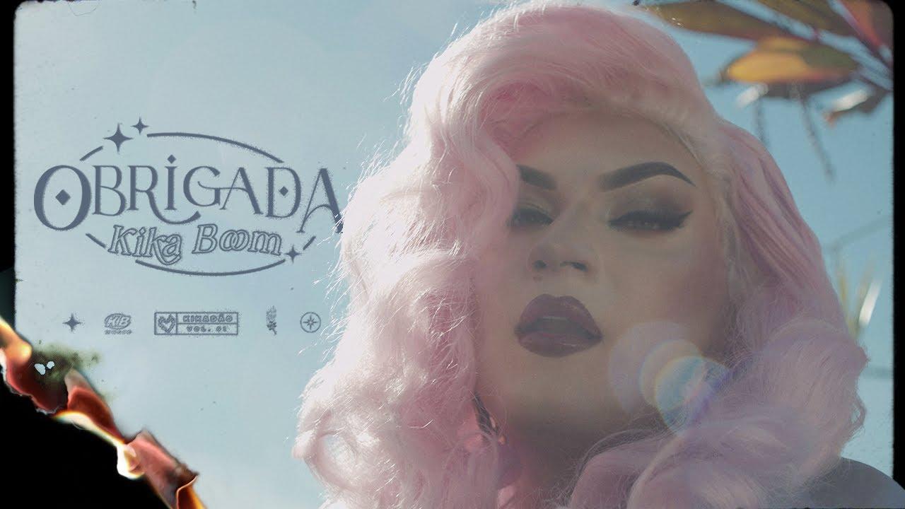 Kika Boom - Obrigada (Vídeo Oficial)