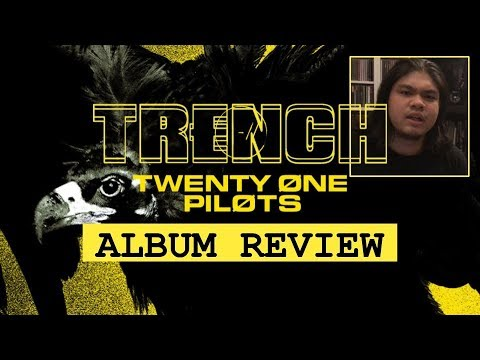 TRENCH -  twenty one pilots   Album Review [in THAI]