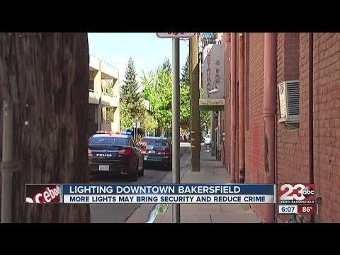 Lighting Downtown Bakersfield