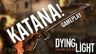 Dying Light /Premium Katana/Best Weapon In Game (Ps4,Xbox One,Pc)