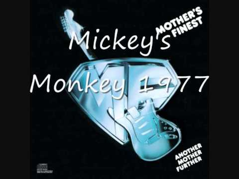Mothers Finest  Mickeys Monkey