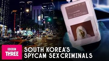 The Rise Of South Korea's Spycam Sex Criminals