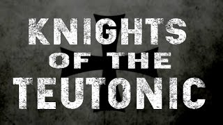 Knights Of The Teutonic - (2018) Cinematic Trailer