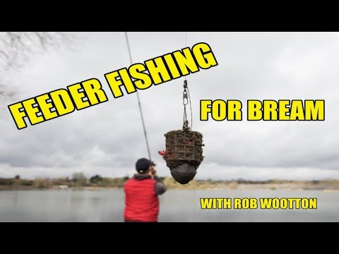 FEEDER FISHING FOR BREAM - ROB WOOTTON