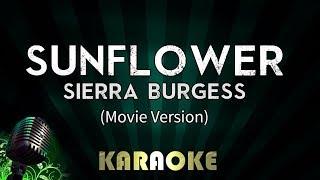 Sunflower - Sierra Burgess | LOWER Key Karaoke Version Instrumental Lyrics Cover Sing Along