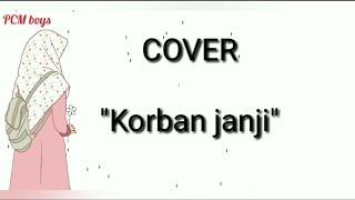 Cover Korban Janji lirik animasi lagu bagus lagu galau