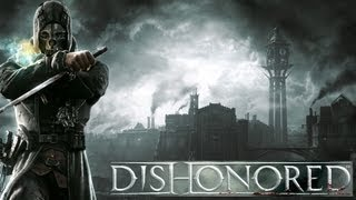 Dishonored Hints And Tips - PC Gameplay HD