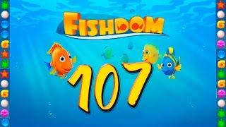 fishdom: Deep Dive level 107 Walkthrough